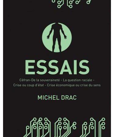 Ensayos: textos 5 de Michel Drac