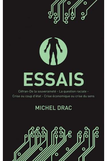 Essais : 5 textes de Michel Drac