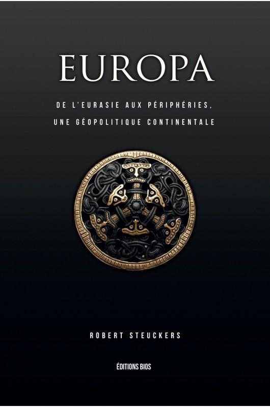 EUROPA : De l'Eurasie aux périphéries, une géopolitique continentale