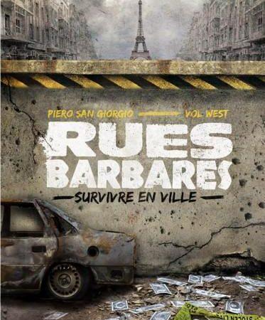 Calles bárbaras: Sobrevivir en la ciudad